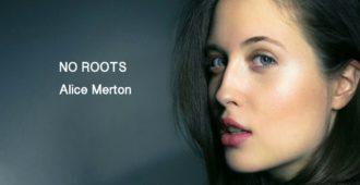 Перевод песни Alice Merton — No Roots 11