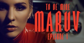 Текст и перевод песни MARUV - To Be Mine